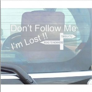 1 x Don't Follow Me I'm Lost-Car Window Sticker-Fun,Self Adhesive Vinyl Sign for Truck,Van,Vehicle